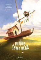 Le voyage de Samy Bear | Bernard Villiot. Auteur