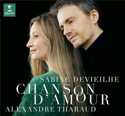 Chanson d'amour Sabine Devieilhe, S Claude Debussy, Maurice Ravel, Francis Poulenc, Gabriel Fauré, comp. Alexandre Tharaud, p.