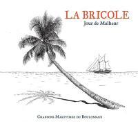Jour de Malheur : chansons maritimes du Boulonnais |
