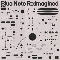 BLUE NOTE RE:IMAGINED / artistes divers |