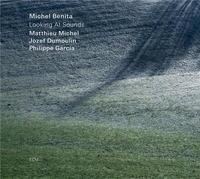 LOOKING AT SOUNDS | Benita, Michel - cb, guit.