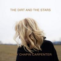 The dirt and the stars / Mary Chapin Carpenter |