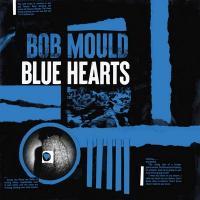 Blue hearts | Bob Mould