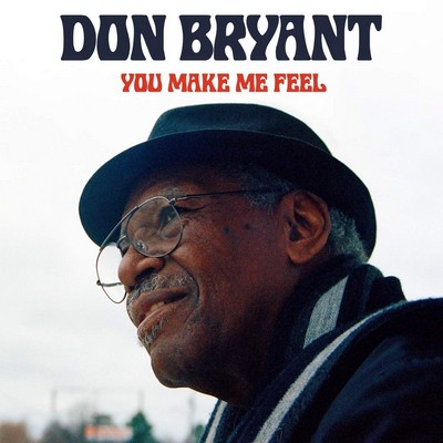 You make me feel Don Bryant, chant