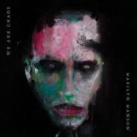 We are chaos / Marilyn Manson | Manson, Marilyn (1969-....). Chanteur