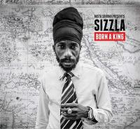 Born a king | Sizzla (1976-....)