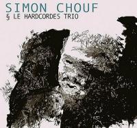 Simon Chouf & le Hardcordes Trio