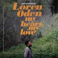 My heart my love   Loren Oden