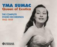 Queen of exotica : the complete studio recordings 1943-1959 |