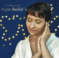 Night sailin' / Yasmine Kyd |