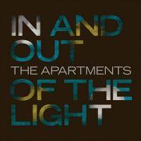In and out of the light | Apartments (The)