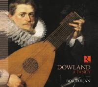 A FANCY / John Dowland (1563-1626), comp. |