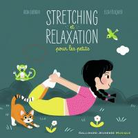 Stretching et relaxation pour les petits / Rida Ouerghi