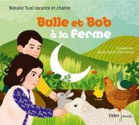 Bulle et Bob à la ferme / Natalie Tual   Tual, Natalie