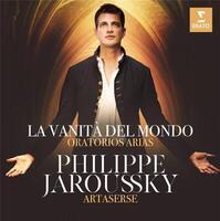 Vanità del mondo (La ) : oratorio arias | Philippe Jaroussky
