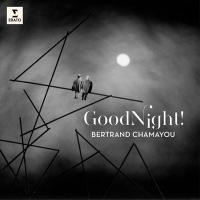 Good night ! | Bertrand Chamayou