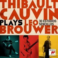 Thibault Cauvin plays Leo Brouwer : 33 estudios sencillos   Thibault Cauvin (1984-....). Guitare
