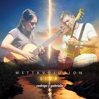 Mettavolution : live / Rodrigo y Gabriela  | Rodrigo y Gabriela