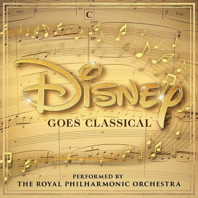 Disney goes Classical Royal Philharmonic Orchestra, ens. instr.