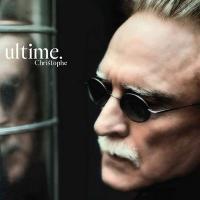 Ultime |  Christophe. Chanteur