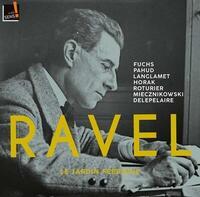 Le jardin féérique : oeuvres de musique de chambre / Maurice Ravel | Ravel, Maurice (1875-1937)
