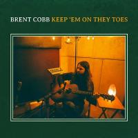 Keep 'em on they toes | Cobb, Brent (1986-....). Compositeur