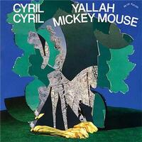 Yallah Mickey Mouse | Cyril Cyril. Musicien