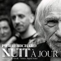 Nuit à jour / Pierre Richard, réc. | Richard, Pierre (1934-....). Narrateur. Réc.