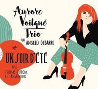Soir d'été (Un) | Aurore Voilqué Trio. Musicien