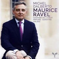 Valses nobles et sentimentales. Sonatine. Gaspard de la nuit / Maurice Ravel | Ravel, Maurice (1875-1937)