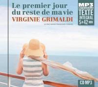 Le premier jour du reste de ma vie | Virginie Grimaldi