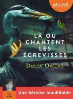 où chantent les écrevisses (Là) | Owens, Delia (1949-....). Auteur