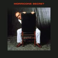 Morricone secret | Ennio Morricone (1928-2020). Compositeur