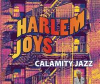 Harlem joys | Calamity Jazz. Musicien