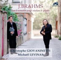 Les 3 sonates pour violon et piano / Johannes Brahms | Brahms, Johannes (1833-1897)