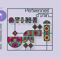 Persiennes d'Iran / Atine |