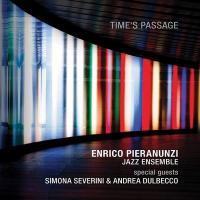Time's passage / Enrico Pieranunzi Jazz Ensemble | Pieranunzi, Enrico - piano