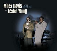 Live in Europe 1956 | Miles Davis (1926-1991). Musicien