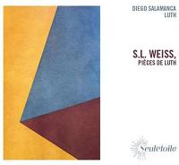 S.L. Weiss, Pièces de luth / Silvius Leopold Weiss, Diego Salamanca, luth |
