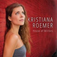 House of mirrors / Kristiana Roemer, chant, Addison Frei, piano, Alex Claffy, contrebasse, Adam Arruda, batterie et al. |