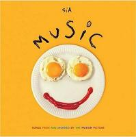 Music : songs from and inspired by the motion picture | Sia (1975-....). Compositeur