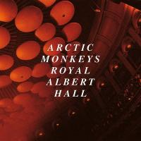 Live at the Royal Albert Hall   Arctic Monkeys