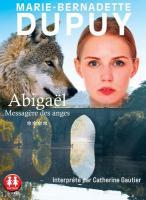 Abigaël : Messagère des anges. 4  