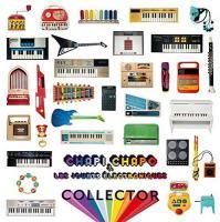 Collector | Chapi Chapo et les Petites Musiques de Pluie (1979-....). Compositeur