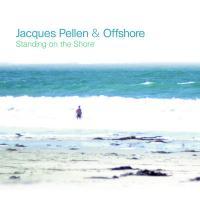STANDING ON THE SHORE / Jacques Pellen, gui.  