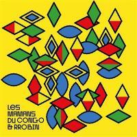 Mamans Du Congo & Rrobin (Les) |