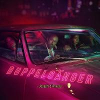 DOPPELGÄNGER / Joseph d' Anvers | Anvers, Joseph d'
