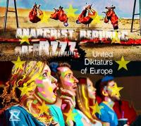United diktaturs of Europe | Anarchist Republic of Bzzz. Musicien
