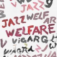 Welfare jazz |
