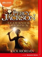 Percy Jackson tome 5 : le dernier olympien | Rick Riordan (1964-....). Auteur